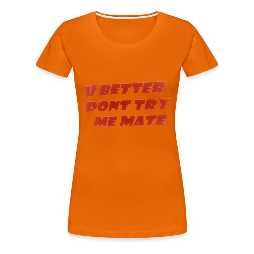 Saying in English - Women's Premium T-Shirt