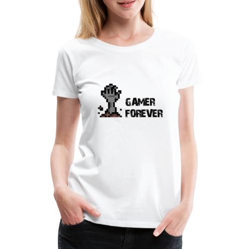 Gamer Forever - T-shirt Premium Femme