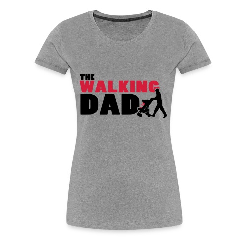 WalkingDAD_01_2Farben - Frauen Premium T-Shirt