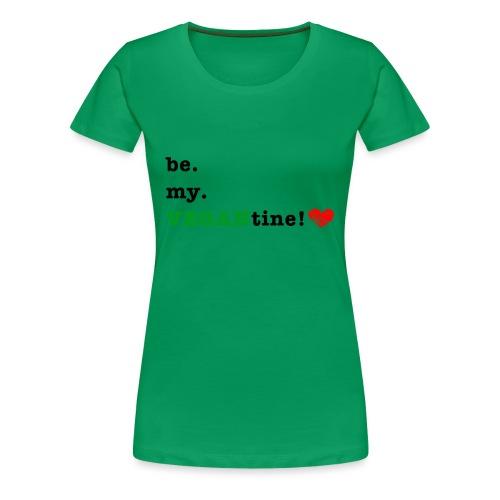 VEGANtine Green - Women's Premium T-Shirt