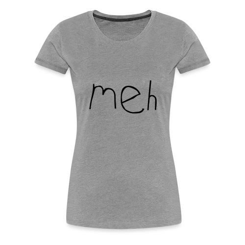 meh2black - Women's Premium T-Shirt