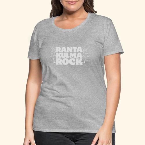 Rantakulmarock -logo - Naisten premium t-paita