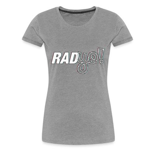 RADYO! - T-Shirt - Frauen Premium T-Shirt