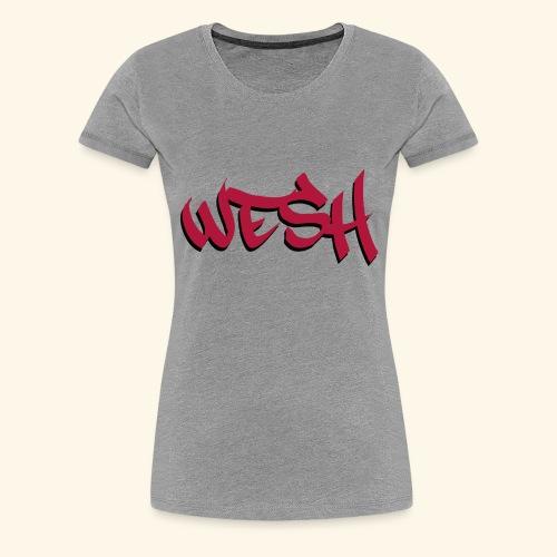 WESH Tag - T-shirt Premium Femme