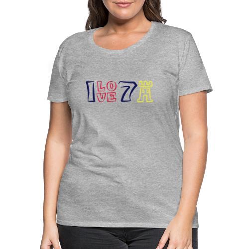 ILOVE7Buergen - Frauen Premium T-Shirt