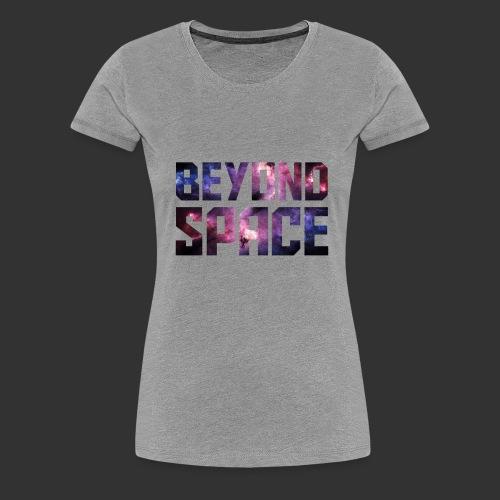 Beyond Space - T-shirt Premium Femme