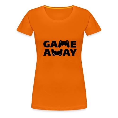 game away - Vrouwen Premium T-shirt