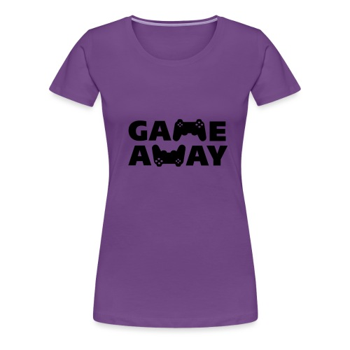 game away - Vrouwen Premium T-shirt