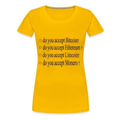 accepter - T-shirt Premium Femme