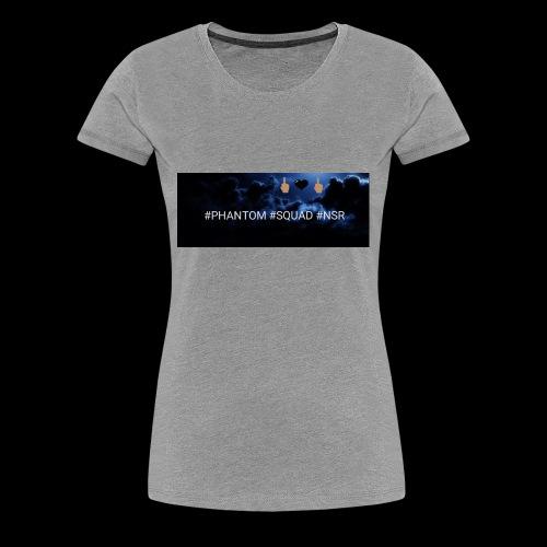#PHANTOM #SQUAD #NSR Shirt - Frauen Premium T-Shirt