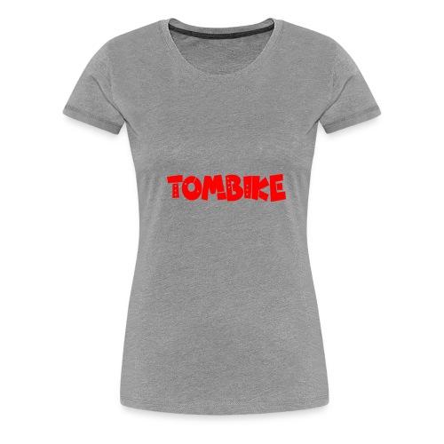 Tombike - Frauen Premium T-Shirt