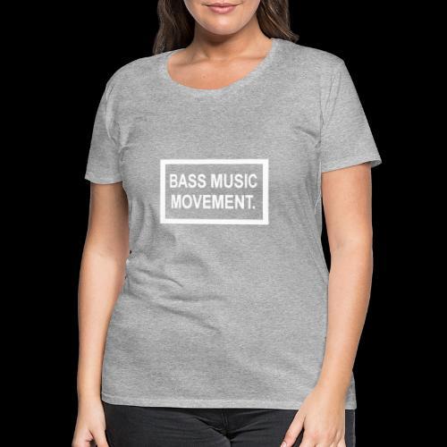 Bass Music Movement - White - Women's Premium T-Shirt