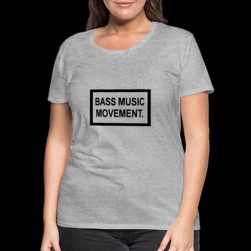 Bass Music Movement - Black - Women's Premium T-Shirt