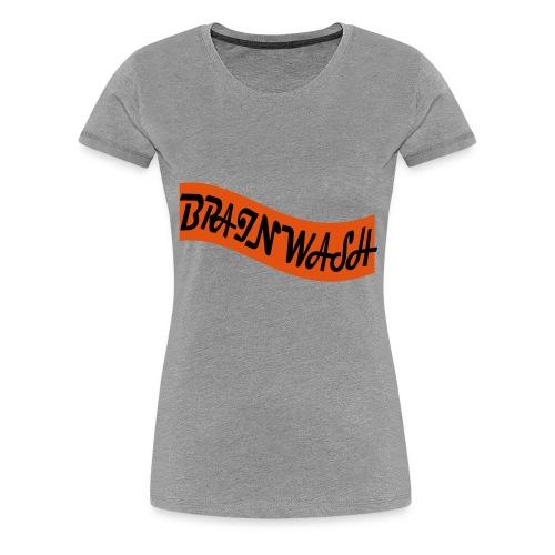Brainwash - Women's Premium T-Shirt