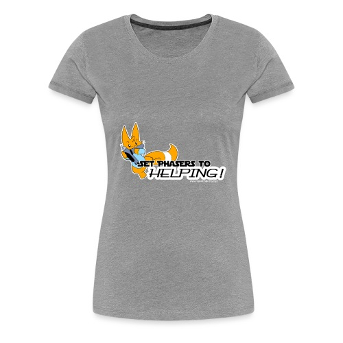Set Phasers to Helping - Women's Premium T-Shirt
