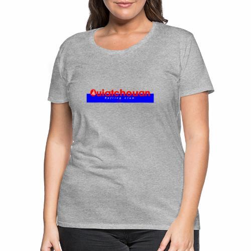 Ouiatchouan - Vrouwen Premium T-shirt
