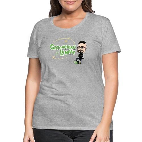Geocaching With Lampay - T-shirt Premium Femme