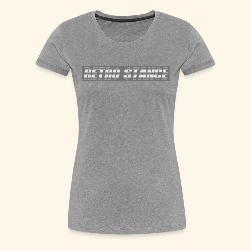 Retro Stance - Women's Premium T-Shirt