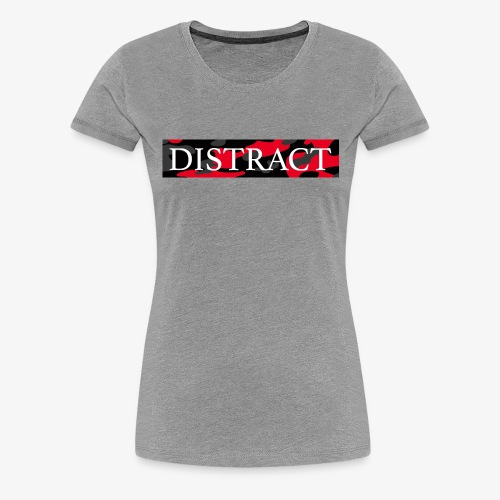 Distract - Vrouwen Premium T-shirt