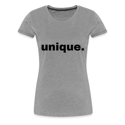unique. Geschenk Idee Simple - Frauen Premium T-Shirt