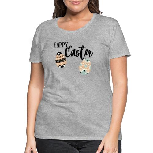 Happy Easter - Frauen Premium T-Shirt