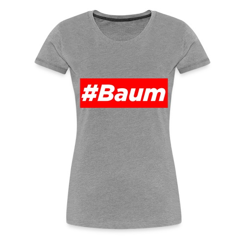 #Baum - Frauen Premium T-Shirt