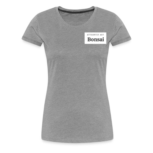 Authentic Art Bonsai - Women's Premium T-Shirt