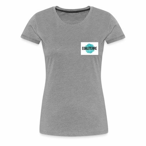 EgaliTerre - T-shirt Premium Femme