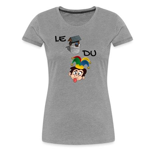 Le puits du fou - T-shirt Premium Femme