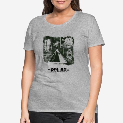 Zrelaksuj się - Koszulka damska Premium