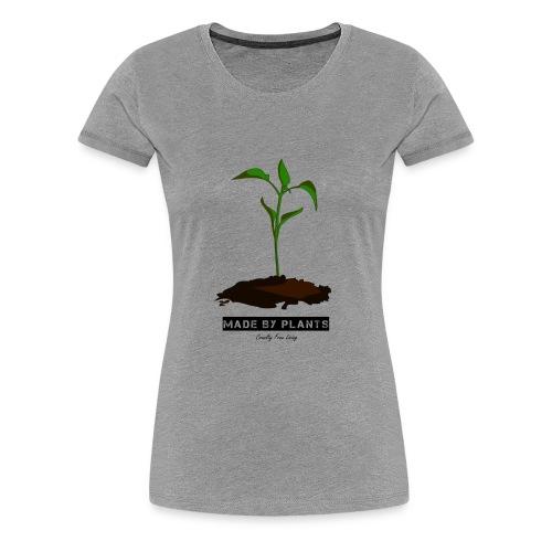 Made by plants - Women's Premium T-Shirt