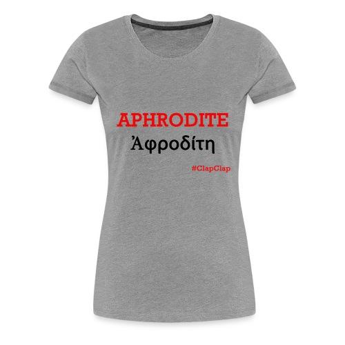 Ahrodite Griechisch - Frauen Premium T-Shirt