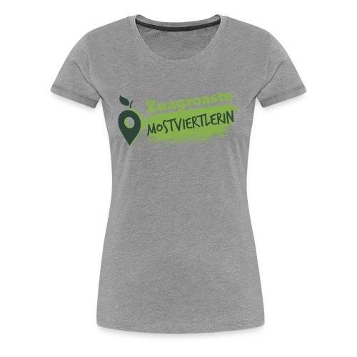 Zuagroasta Mostviertlerin - Frauen Premium T-Shirt