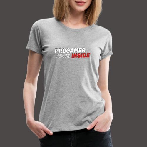 Progamer Inside Logo - Maglietta Premium da donna