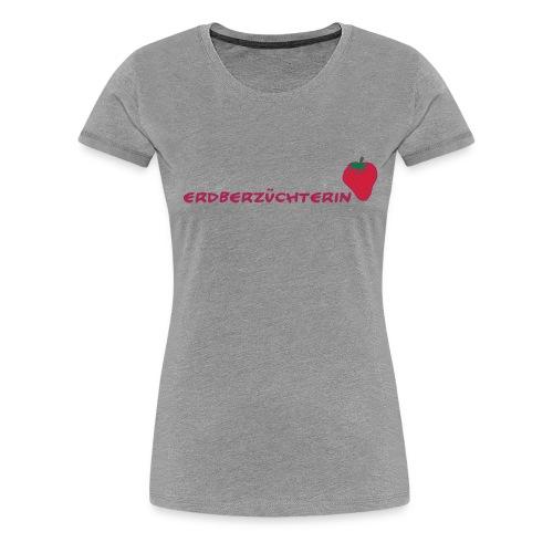 Erdbeerzüchterin - Frauen Premium T-Shirt