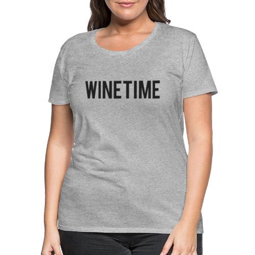 Winetime - Vrouwen Premium T-shirt