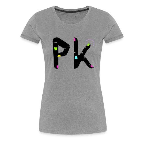 PK – det finaste vi har - Premium-T-shirt dam