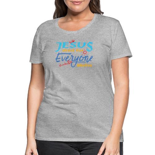 Jesus died for Everyone blau - Frauen Premium T-Shirt