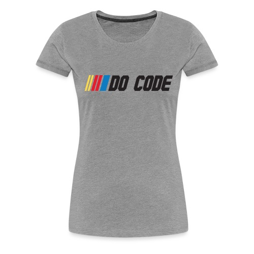 DO CODE - Women's Premium T-Shirt