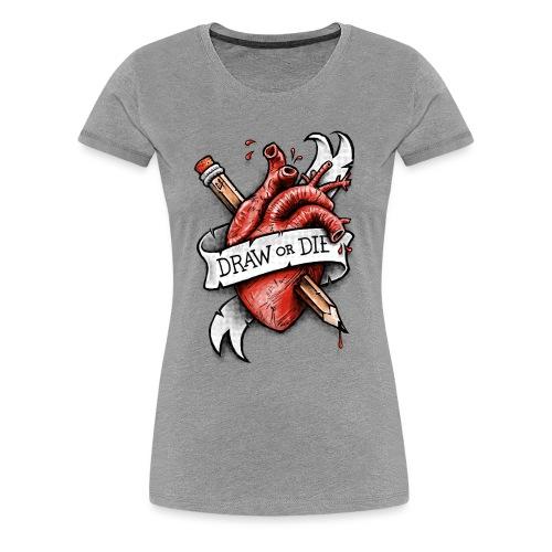 Draw or Die - Women's Premium T-Shirt
