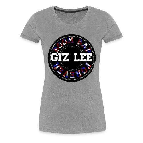 GIZLEE BOOM BAP 4 EVER - Premium-T-shirt dam