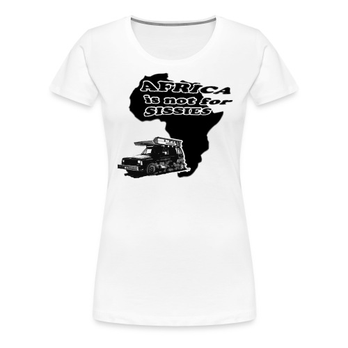 Africa is not for sissies JEEP png - Frauen Premium T-Shirt