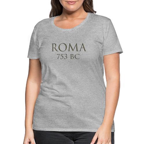 Nadruk Roma (Rzym) | Print Roma (Rome) - Koszulka damska Premium