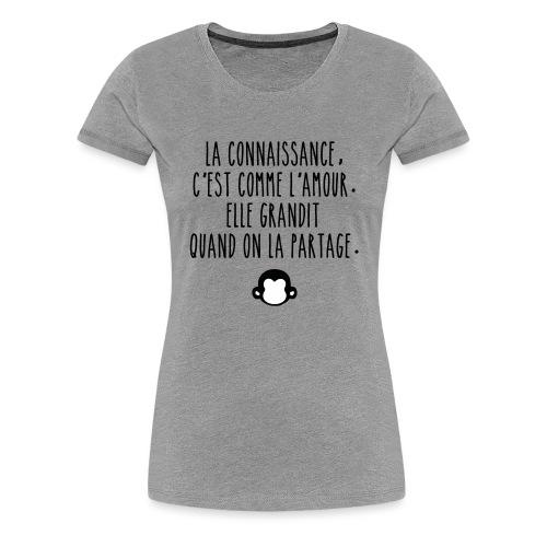 Grande citation et logo Savant Singe - T-shirt Premium Femme