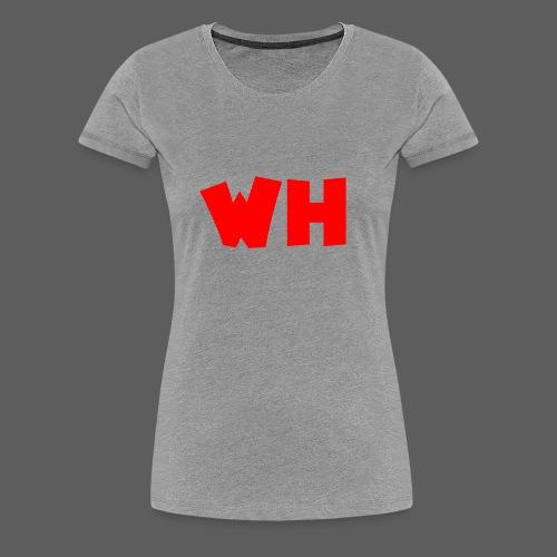 WH - Vrouwen Premium T-shirt