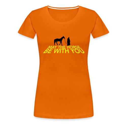 May the horse be with you - Vrouwen Premium T-shirt