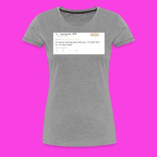 Ieuan Tweet - Women's Premium T-Shirt