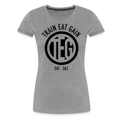 Train Eat Gain Circle - Women's Premium T-Shirt