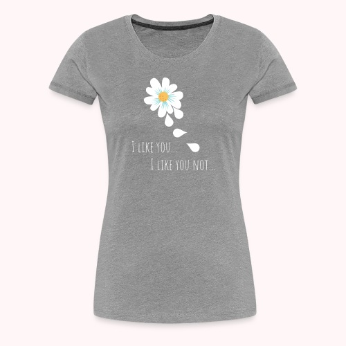 i like you - Frauen Premium T-Shirt
