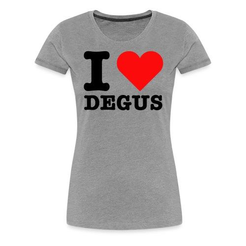 I Love Degus | Lustiger Spruch - Frauen Premium T-Shirt